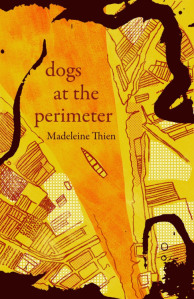 Writer Madeleine Thien Book Cover - Dogs at the Perimeter (Granta cover)