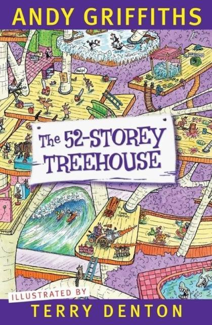 The 52 -Storey Treehouse by Andy Griffiths